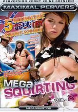 Mega Squirting 2