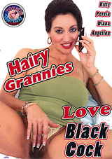 Hairy Grannies Love Black Cock