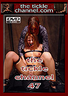 The Tickle Channel 47