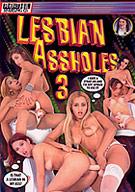 Lesbian Assholes 3