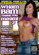 Wham Bam Thank You Ma'am 2