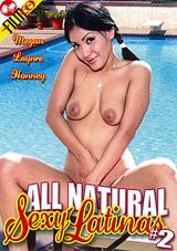 All Natural Sexy Latinas 2