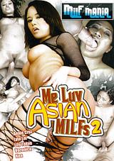 Me Luv Asian Milfs 2