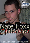 Nate Foxx Unleashed