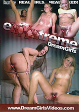 Exxxtreme Dreamgirls