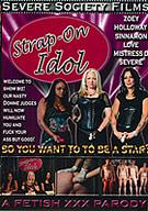 Strap-On Idol