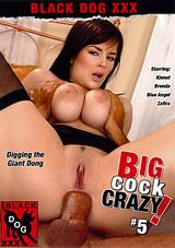 Big Cock Crazy 5