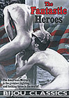 The Fantastic Heroes