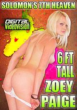 Solomon's 7th Heaven: 6ft Tall Zoey Paige