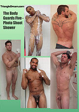 The Body Guards Five - Photo Shoot Shower