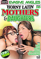 Horny Latin Mothers And Daughters