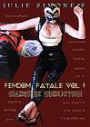 Femdom Fatale 2: Sadistic Seduction