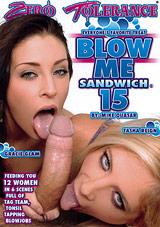 Blow Me Sandwich 15