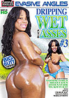 Dripping Wet Black Asses 3