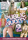 Wild Party Girls: Public Nudity 2