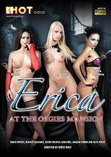 Erica At The Orgies Mansion