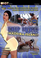 Deep Holes From Madeira Island