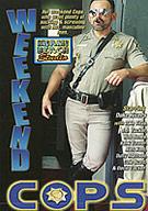 Weekend Cops