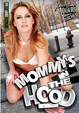 Mommy's In The Hood