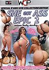 She Got Ass Epic 2