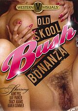 Old Skool Bush Bonanza