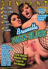 Brunette Fuck Sluts