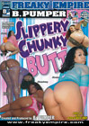Slippery Chunky Butt