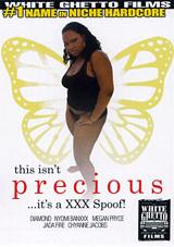 This Isn't Precious It's A XXX Spoof