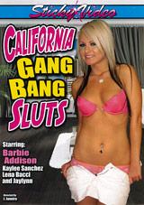 California Gang Bang Sluts