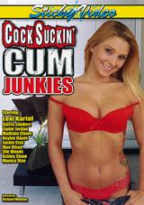 Cock Suckin' Cum Junkies