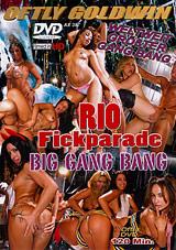 Rio Fickparade Big Gang Bang