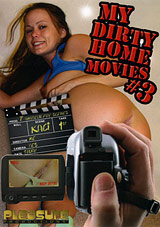 My Dirty Home Movies 3