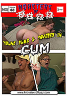 Monsters Of Jizz 68: Young Dumb And Covered In Cum