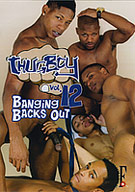 Thug Boy 12: Banging Backs Out