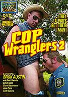 Cop Wranglers 2