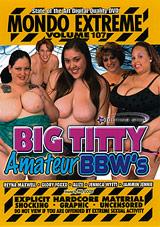 Mondo Extreme 107: Big Titty Amateur BBW's