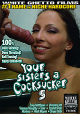 Your Sister's A Cocksucker 5