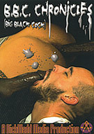 B.B.C. Chronicles: Big Black Cock