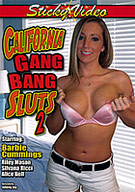 California Gang Bang Sluts 2