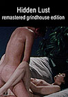 Sex Psychiatrist Grindhouse Triple Feature: Hidden Lust