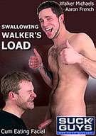 Swallowing Walker's Load