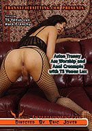 Asian Tranny Ass Worship And Anal Creampie With TS Venus Lux