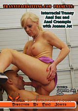 Interracial Tranny Anal Sex And Anal Creampie With Joanna Jet