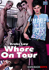 Drake Law: Whore On Tour