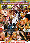 Drunk Sex Orgy: Crazier By The Dozen