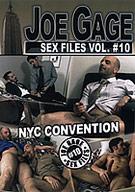 Joe Gage Sex Files 10: NYC Convention