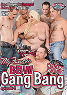 My Favorite BBW Gang Bang 4