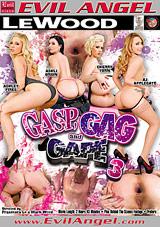 Gasp, Gag And Gape 3