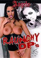 Raunchy D.P.'s