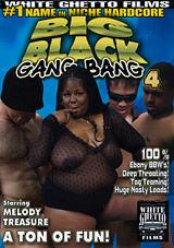 Big Black Gang Bang 4